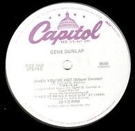 Gene Dunlap - When You're Hot