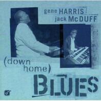 Gene Harris , Brother Jack McDuff - (Down Home) Blues