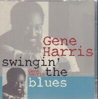 Gene Harris - Swingin' the blues