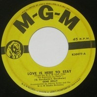 Gene Kelly / David Rose & His Orchestra - Love Is Here To Stay
