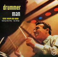 Gene Krupa Featuring Anita O'Day And Roy Eldridge - Drummer Man