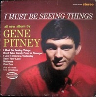 Gene Pitney - I Must Be Seeing Things