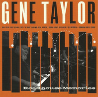 Gene Taylor - Roadhouse Memories