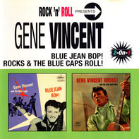 Gene Vincent - Blue Jean Bop! + Gene Vincent Rocks & The Blue Caps Roll!