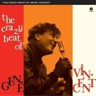 Gene Vincent - The Crazy Beat Of Gene Vincent