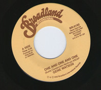 Gene Watson - One And One And One / She's No Lady
