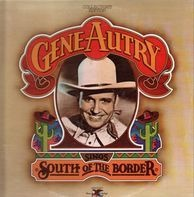 Gene Autry - Sings South Of The Border / All American Cowboy