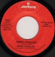 Gene Chandler - Groovy Situation / Not The Marrying Kind