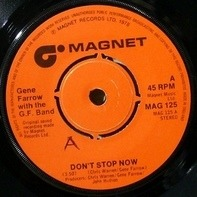 Gene Farrow With G.F. Band - Don't Stop Now