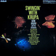 Gene Krupa And His Orchestra - Swingin' With Krupa