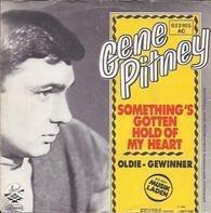 Gene Pitney - Something's Gotten Hold Of My Heart