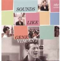 GENE VINCENT - SOUNDS LIKE