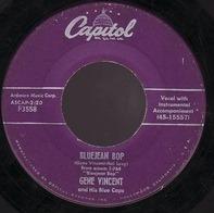 Gene Vincent & His Blue Caps - Bluejean Bop / Who Slapped John