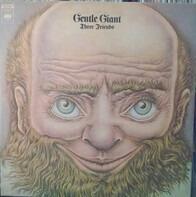 Gentle Giant - Three Friends