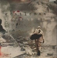Gentleman - Leave Us Alone / Fire Ago Bun Dem