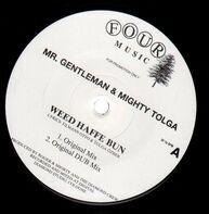 Gentleman & Mighty Tolga - Weed Haffe Bun