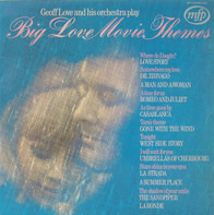 Geoff Love & His Orchestra - Big Love Movie Themes