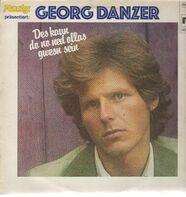 Georg Danzer - Des Kaun Do No Ned Ollas Gwesn Sein