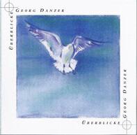 Georg Danzer - Überblicke - Das Beste von Georg Danzer