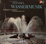 Georg Friedrich Händel , Collegium Aureum - Wassermusik
