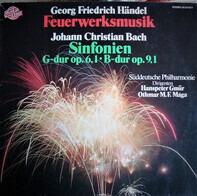 Händel/Johann Christian Bach - Feuerwerksmusik