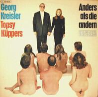 Georg Kreisler & Topsy Küppers - Anders Als Die Andern