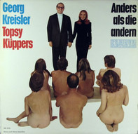 Georg Kreisler Und Topsy Küppers - Anders Als Die Andern