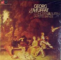 Georg Muffat , La Petite Bande - Concertos & Suites