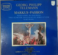 Georg Philipp Telemann - Markus-Passion (Kurt Redel, Rehfuss,..)