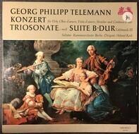 Georg Philipp Telemann / Helmut Koch , Kammerorchester Berlin - Konzert Für Flöte, Oboe D'Amore, Viola D'Amore, Streicher und Continuo / Triosonate / Suite B-Dur,