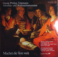 Telemann - Machet Die Tore Weit - Advents- Und Weihnachtskantaten