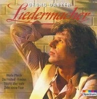 Georg Danzer - Liedermacher