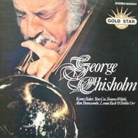 George Chisholm - George Chisholm