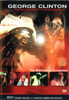 George Clinton , Parliament , Funkadelic - The Mothership Connection