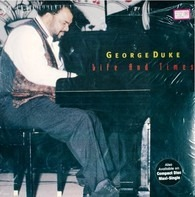 George Duke - Life and Times