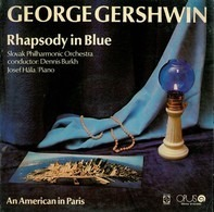 George Gershwin , Slovak Philharmonic Orchestra - Rhapsody In Blue / An American In Paris