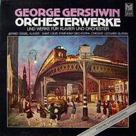 George Gershwin - Orchesterwerke (Und Werke Für Klavier & Orchester)