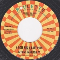 George Hamilton IV - A Rose And A Baby Ruth