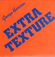 George Harrison - Extra Texture (Read All About It)