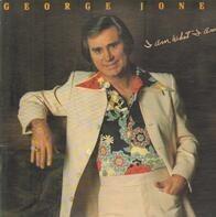 George Jones - I Am What I Am