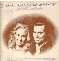 George Jones & Tammy Wynette - Let's Build a World Together