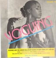 George Kranz, Junior Vsquez, MFSB a.o. - Voguing & The House Ballroom Scene Of New York City 1976-96 Volume Two