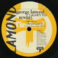 George LaMond - It's Always You (Remixes)