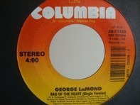 George LaMond - Bad of the Heart
