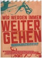 George Lindt / Ingolf Rech - Wir werden immer weitergehen (inkl. 2 DVDs)