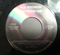 George Morgan Featuring Little Roy Wiggins - Our Wedding Song / Mr. Ting-A-Ling (Steel Guitar Man)