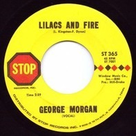 George Morgan - Lilacs And Fire / Hardest Easy Thing