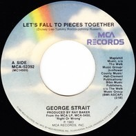 George Strait - Let's Fall To Pieces Together / You're The Cloud I'm On