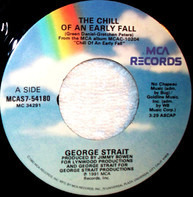 George Strait - The Chill Of An Early Fall