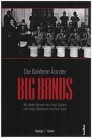 George T. Simon - Die Goldene Ära der Bigbands